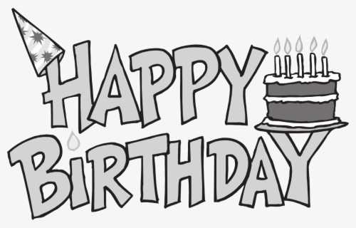 Free Happy Birthday Black And White Clip Art With No Background Clipartkey